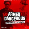 Armed & Dangerous - Single, 2016