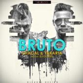 Bruto - Chacal & Yakarta