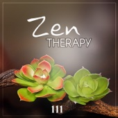 Zen Therapy 111 – Relaxing Track, Chakra Meditation Music, Reiki, Nature Sounds, Yoga Nidra
