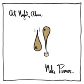 Mike Posner - At Night, Alone.  arte