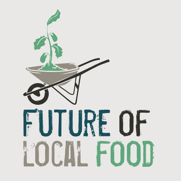The Future of Local Food