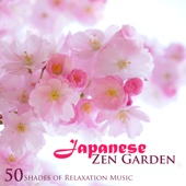 Japanese Zen Garden: 50 Shades of Relaxation Music, Meditation Songs with Soothing Nature Sounds, Spa, Music Therapy, Sleep