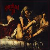 Heave Blood and Die