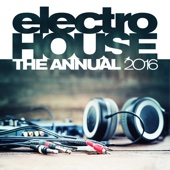 Electro House the Annual 2016 - Various Artists
