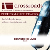 Because He Lives (Made Popular By Bill Gaither Trio) [Performance Track] - EP