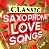 Classic Saxophone Love Songs