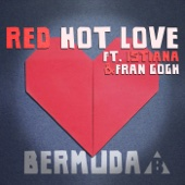 Red Hot Love (feat. Istiana & Fran Gogh)