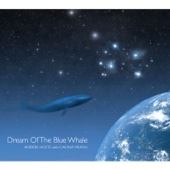 Ethereal Sensation I :Dream of the Blue Whale