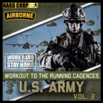 Workout to the Running Cadences U.S. Army Airborne, Vol. 2