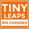 Tiny Leaps, Big Changes | Motivation | Inspiration