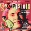 Outrageous and Outspoken!, Sex Pistols