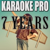 7 Years (Originally Performed by Lukas Graham) [Instrumental Version]