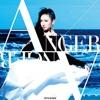 TVアニメ「ブブキ・ブランキ」エンディングテーマ「ANGER/ANGER」 - EP