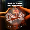 Rare Candy - Let It Go (Original Mix) [feat. Janine Fagan]