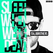 Sleep When We're Dead (Remixes) - EP