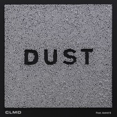 CLMD - Dust (feat. Astrid S) artwork