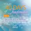 40 Days of Transformation, Vol. 4