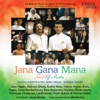 Jana Gana Mana - The Soul Of India