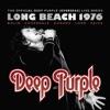 Long Beach 1976 (Live) [2016 Edition], Deep Purple