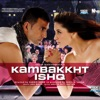 Kambakkht Ishq (Original Motion Picture Soundtrack) - RDB, Anvita Dutt Guptan & Sabbir Khan
