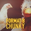 Format:b - Chunky (radio Edit)