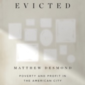 Evicted: Poverty and Profit in the American City (Unabridged) - Matthew Desmond Cover Art
