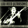Ultrasonic, Lou Reed