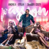 Passion (feat. Shaggy & Costi) [with Otilia] - Single