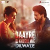 Daayre DJ Khushi Mix From Dilwale Single