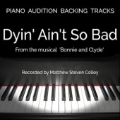 Dyin' Ain't So Bad (From the Musical