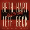 Tell Her You Belong to Me (feat. Jeff Beck) - Single, Beth Hart