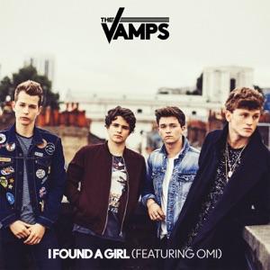 Chord Guitar and Lyrics THE VAMPS feat OMI – I Found A Girl