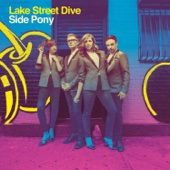 Lake Street Dive - Side Pony  artwork