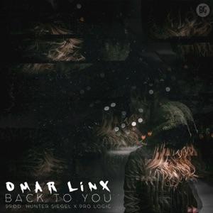 Omar LinX, Lumberjvck - Back To You (LUMBERJVCK Remix) (Original Mix)