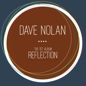 Reflection - Dave Nolan