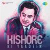 Kishore Ki Yaadein - Kishore Kumar