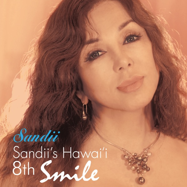 Sandii's Hawai'i 8th - Smile | sandii