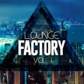 Lounge Factory, Vol. 1