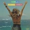 Con la Mano Arriba (feat. Y-Kay, Claudia & Frank) - Single, Salvo Riggi