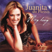 Open the Eyes of My Heart - Juanita du Plessis