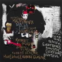 Miles Davis & Robert Glasper - Maiysha (So Long) ft. Erykah Badu