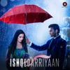 Ishqedarriyaan (Original Motion Picture Soundtrack) - EP