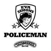 Policeman (feat. Konshens) - Eva Simons