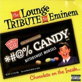 The Lounge Tribute To Eminem: Chocolate on the Inside