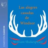 Las alegres casadas de Windsor [The Merry Wives of Windsor] (Unabridged)