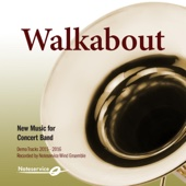 Walkabout - New Music for Concert Band - Demo Tracks 2015-2016