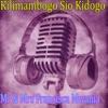 Kilimambogo Sio Kidogo