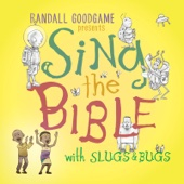 Sing the Bible with Slugs & Bugs - Randall Goodgame & Slugs & Bugs Cover Art