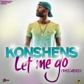 Let Me Go (Reloaded) - Konshens