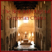 The Best and Original Gregorian Chants